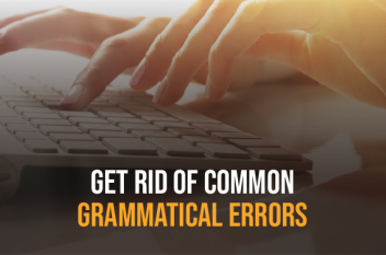 Get Rid of Common Grammatical Errors in Writing Content