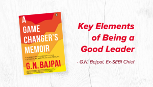 6 Key Elements which will Make YOU a Better Leader than You Are!