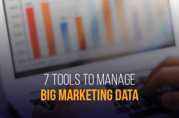 7 Tools helping Companies Manage Big Marketing Data