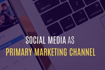 6 Reasons to Use Social Media as Your Primary Marketing Tool in 2019