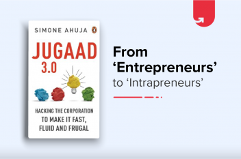 Jugaad 3.0 : Hacking the Corporation to Make it Fast, Fluid and Frugal