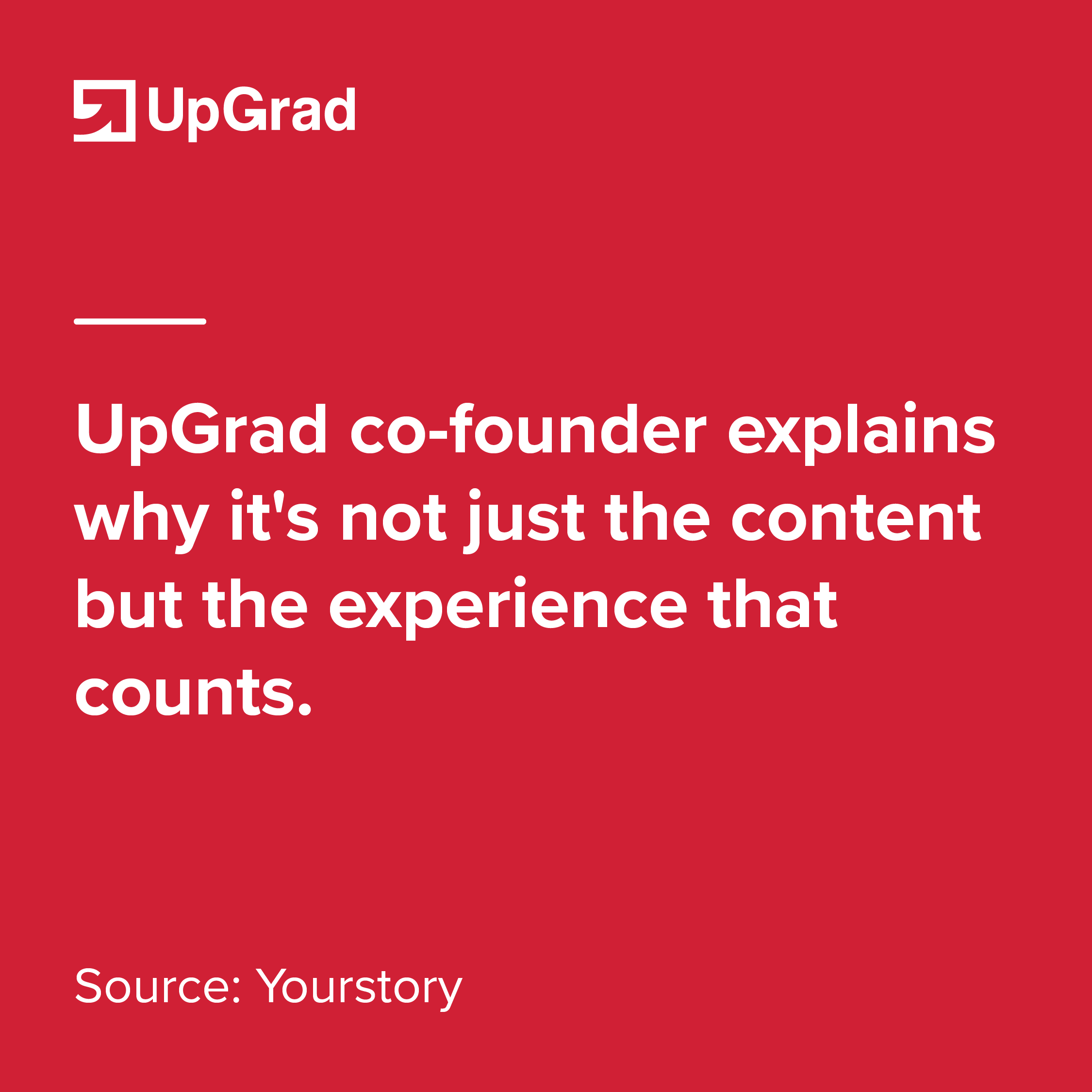 upgrad cofounder explains why experience counts