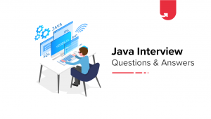 Top 21 Java Interview Questions & Answers for Freshers 2019