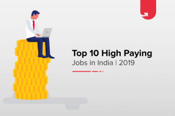 Top 10 Highest Paying Jobs in India 2019 – Astonishing