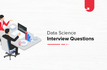Data Science Interview Questions & Answers – 15 Most Frequently Asked