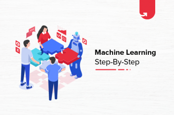 How to Learn Machine Learning – Step by Step
