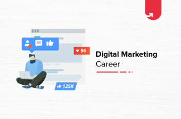 Digital Marketing Scope in India – The Perfect Career Move