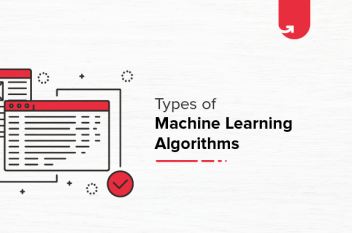 Types of Machine Learning Algorithms with Use Cases Examples