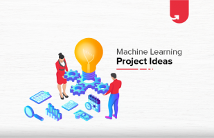15 Interesting Machine Learning Project Ideas For Beginners [2021]