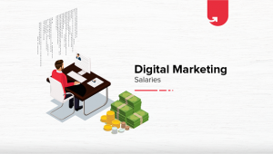 Digital Marketing Salary in India 2021 – Average to Highest