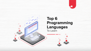 Top 6 Programming Languages to Learn – In-Demand 2020
