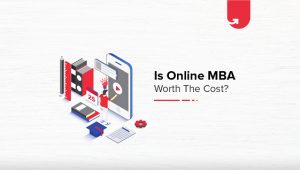Online MBA Program – Is It Worth the Cost?