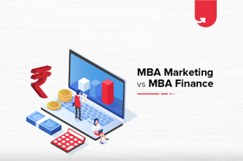 MBA Marketing vs MBA Finance – What to Choose?