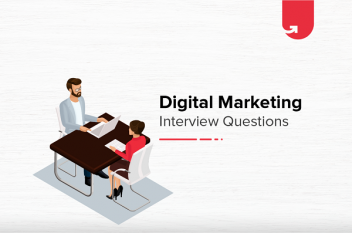 27+ Digital Marketing Interview Questions & Answers 2020 – Must Know