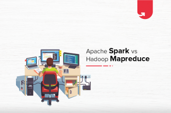 Apache Spark vs Hadoop Mapreduce – What you need to Know