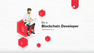 How To Become A Blockchain Developer – A Beginners Guide
