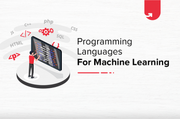 Best Programming Languages for Machine Learning: Top 10 List