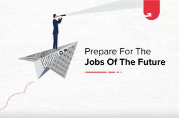 3 Essential Ways to Prepare Yourself for the Jobs of the Future