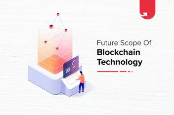 What is the Future Scope of Blockchain Technology in India? In-Depth Prediction