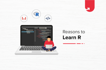 Why Learn R? Top 8 Reasons To Learn R in 2020