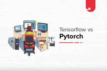 Tensorflow vs Pytorch – Comparison, Features & Applications