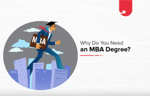 Why Do An MBA – 6 Top Reasons For Doing