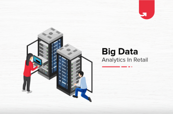Top 3 Big Data Use Cases in Retail Industry