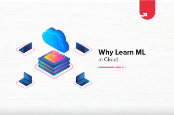 Why Do You Need to Learn Machine Learning in Cloud? And Why IIT Madras?