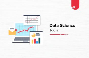 Top 9 Data Science Tools [Most Used in 2020]