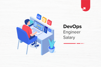 DevOps Engineer Salary in India in 2020 [For Freshers & Experienced]