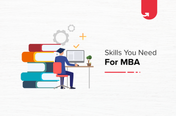 5 Valuable Skills You Need to Study For an MBA