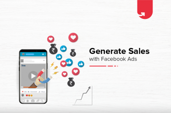 How To Generate Business Sales with Facebook Ads? 9 Easy Ways To Try
