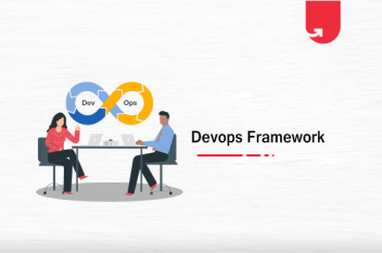 7 Best DevOps Framework & Adoption Workarounds You Should Know