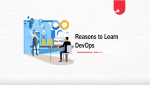 Future Scope of DevOps – 9 Reasons To Learn DevOps in 2021