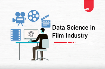 How Data Science in Transforming the Film Industry?