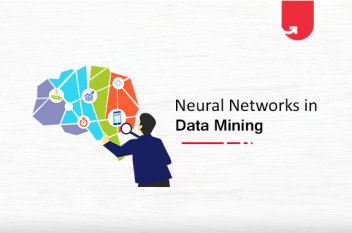 Artificial Neural Networks in Data Mining: Applications, Examples & Advantages