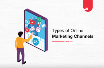 9 Types of Digital Marketing Channels: Which One Should You Choose?