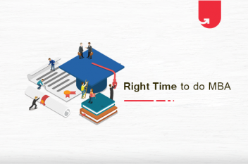 What is the Best Time to do an MBA in India? [Comparison]