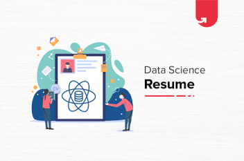 Data Science Resume: Complete Guide [2021]