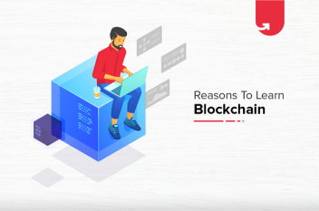 Top 8 Reasons Why You Should Master Blockchain Development