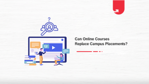 How Online Courses Can Replace Campus Education?