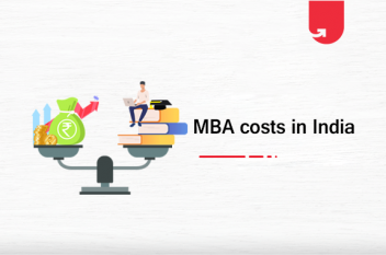 MBA Fee Structure in India: How Much Your MBA Will Cost?