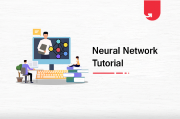 Neural Network Tutorial: Step-By-Step Guide for Beginners