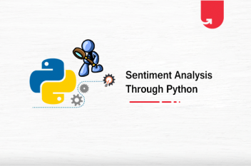 Sentiment Analysis Using Python: A Hands-on Guide