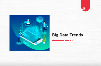 Top 10 Big Data Trends in 2020 You Can't Afford to Ignore