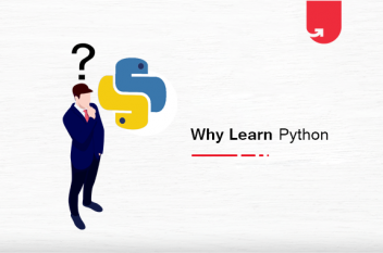 Why Learn Python – Top 10 Reasons to Learn Python in 2020