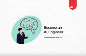 How to Become an Artificial Intelligence Engineer? Salary, Skills & Steps
