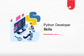Top 21 Python Developer Skills You Must Need To Become a Successful Python Developer