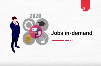 Top 7 Jobs in Demand in 2020 [And How to Prepare Yourself?]