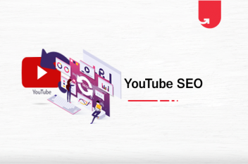 YouTube SEO: How to Rank YouTube Videos [Google SERP + YouTube]